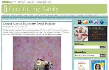 http://foodformyfamily.com/recipes/lemon-ricotta-blueberry-bread-pudding-2