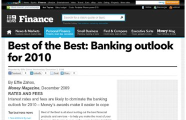http://finance.ninemsn.com.au/pfmanagingmoney/banking/8126580/best-of-the-best-banking-outlook-for-2010