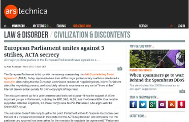 http://arstechnica.com/tech-policy/news/2010/03/european-parliament-unites-against-3-strikes-acta-secrecy.ars
