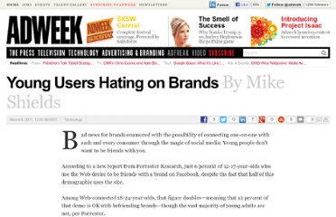 http://www.adweek.com/news/technology/young-users-hating-brands-125949