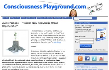 http://consciousnessplayground.com/store/catch-up-on-the-recordings-you-missed/audio-package-nov-2010-russian-new-knowledge-organ-regeneration/