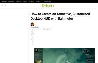 http://lifehacker.com/5828789/how-to-create-an-attractive-customized-desktop-hud-with-rainmeter