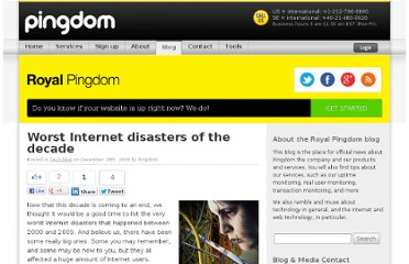 http://royal.pingdom.com/2009/12/18/worst-internet-disasters-of-the-decade/