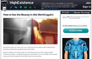 http://www.highexistence.com/how-to-see-the-beauty-in-this-world/
