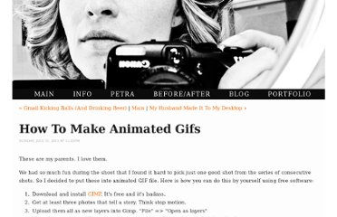 http://www.petracross.com/blog/2011/7/31/how-to-make-animated-gifs.html