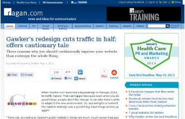 http://www.ragan.com/Main/Articles/Gawkers_redesign_cuts_traffic_in_half_offers_cauti_42914.aspx#