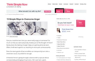 http://thinksimplenow.com/happiness/15-simple-ways-to-overcome-anger/