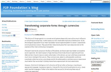 http://blog.p2pfoundation.net/transforming-corporate-forms-through-currencies/2011/08/10
