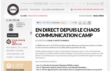http://owni.fr/2011/08/10/en-direct-depuis-le-chaos-communication-camp/