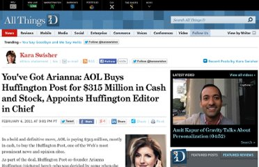 http://allthingsd.com/20110206/youve-got-arianna-aol-buys-huffington-post-for-315-million-in-cash/