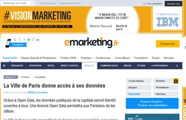 http://www.e-marketing.fr/Breves/La-Ville-de-Paris-donne-acces-a-ses-donnees-37069.htm