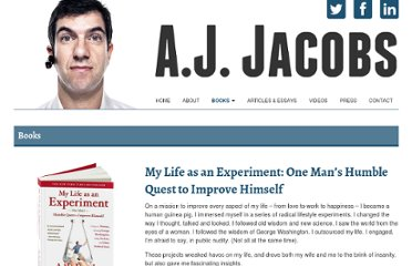 http://ajjacobs.com/books/my_life_as_an_experiment.asp