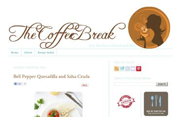 http://www.thecoffee-break.com/2011/03/bell-pepper-quesadilla-and-salsa-cruda.html