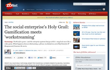 http://www.zdnet.com/blog/btl/the-social-enterprises-holy-grail-gamification-meets-workstreaming/45707