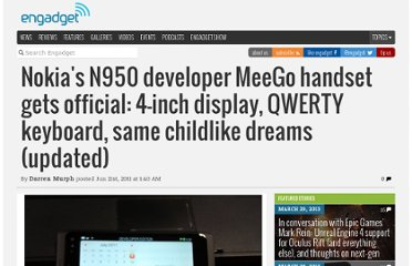 http://www.engadget.com/2011/06/21/nokias-n950-developer-meego-handset-gets-official-4-inch-displ/