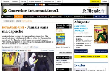 http://www.courrierinternational.com/article/2011/08/11/jamais-sans-ma-capuche