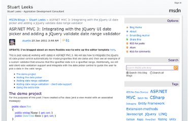 http://blogs.msdn.com/b/stuartleeks/archive/2011/01/25/asp-net-mvc-3-integrating-with-the-jquery-ui-date-picker-and-adding-a-jquery-validate-date-range-validator.aspx