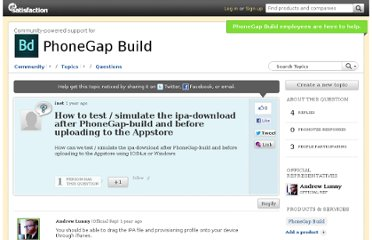 http://community.phonegap.com/nitobi/topics/how_to_test_simulate_the_ipa_download_after_phonegap_build_and_before_uploading_to_the_appstore?from_gsfn=true