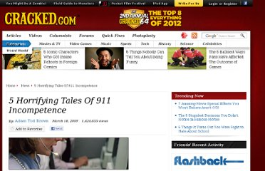 http://www.cracked.com/article_17150_5-horrifying-tales-911-incompetence.html
