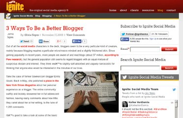 http://www.ignitesocialmedia.com/blogging/3-ways-to-be-a-better-blogger/