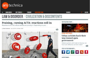 http://arstechnica.com/tech-policy/news/2010/04/praising-cursing-acta-reactions-roll-in.ars