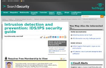 http://searchsecurity.techtarget.com/tutorial/Intrusion-detection-and-prevention-learning-guide