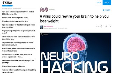 http://io9.com/5798602/a-virus-could-rewire-your-brain-to-help-you-lose-weight