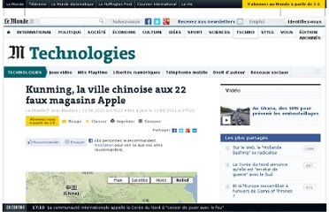 http://www.lemonde.fr/technologies/article/2011/08/12/kunming-la-ville-chinoise-aux-22-faux-magasins-apple_1558730_651865.html#xtor=RSS-3208001?utm_source=twitterfeed&utm_medium=twitter