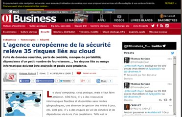 http://pro.01net.com/editorial/508894/lagence-europeenne-de-la-securite-releve-35-risques-lies-au-cloud/