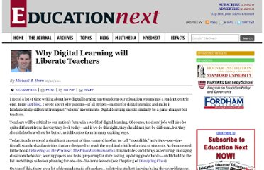 http://educationnext.org/why-digital-learning-will-liberate-teachers/