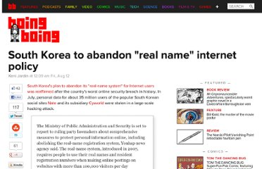 http://boingboing.net/2011/08/12/south-korea-to-abandon-real-name-internet-policy.html