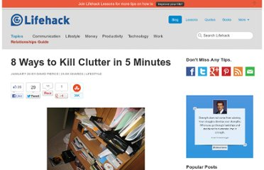http://www.lifehack.org/articles/lifestyle/8-ways-to-kill-clutter-in-5-minutes.html