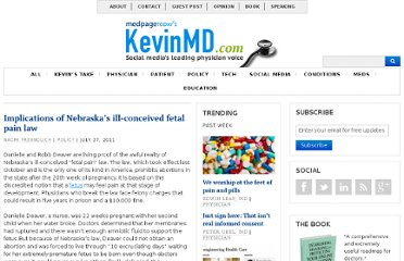 http://www.kevinmd.com/blog/2011/07/implications-nebraskas-illconceived-fetal-pain-law.html