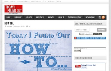 http://www.todayifoundout.com/index.php/2011/08/how-to/