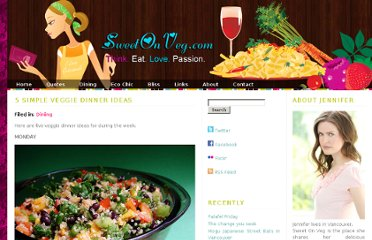 http://www.sweetonveg.com/2011/08/simple-vegetarian-dinner-ideas/
