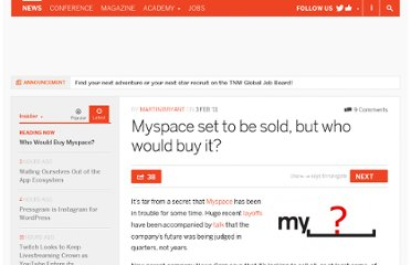 http://thenextweb.com/insider/2011/02/03/myspace-set-to-be-sold-but-who-would-buy-it/