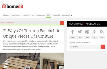 http://www.homedit.com/21-ways-of-turning-pallets-into-unique-pieces-of-furniture/