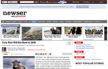 http://www.newser.com/story/101873/only-rich-will-eat-beef-in-2050.html
