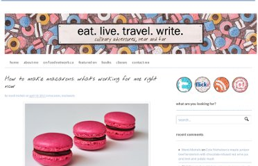 http://www.eatlivetravelwrite.com/2011/04/how-to-make-macarons-whats-working-for-me-right-now/