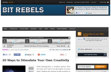 http://www.bitrebels.com/design/20-ways-to-stimulate-your-own-creativity/