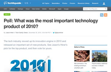 http://www.techrepublic.com/blog/hiner/poll-what-was-the-most-important-technology-product-of-2010/7187