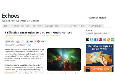 http://blog.discmakers.com/2009/12/seven-effective-strategies-to-get-your-music-noticed/
