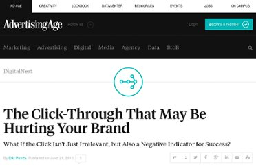 http://adage.com/article/digitalnext/click-hurting-brand/144579/