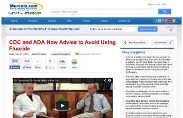 http://articles.mercola.com/sites/articles/archive/2010/11/13/cdc-and-ada-now-advise-to-avoid-using-fluoride.aspx