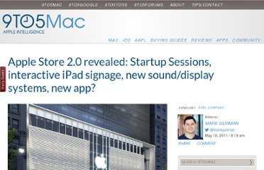 http://9to5mac.com/2011/05/18/apple-store-2-0-revealed-startup-sessions-interactive-ipad-signage-new-sounddisplay-systems-new-app/