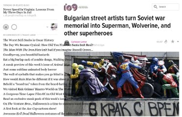 http://io9.com/5813447/bulgarian-street-artists-turn-soviet-war-memorial-into-superman-wolverine-and-other-superheroes