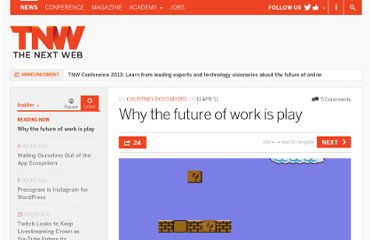 http://thenextweb.com/insider/2011/04/11/why-the-future-of-work-is-play/