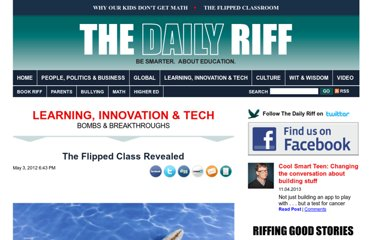 http://www.thedailyriff.com/articles/the-flipped-class-what-does-a-good-one-look-like-692.php