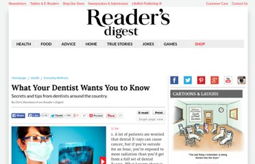 http://www.rd.com/slideshows/13-things-your-dentist-wants-you-to-know/