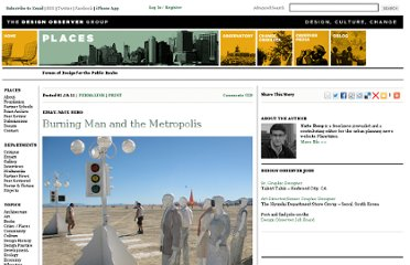 http://places.designobserver.com/feature/burning-man-and-the-metropolis/23848/